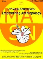 "5th conference (spring 2008): Siena, Italy: ""Empowering Anthropology"""